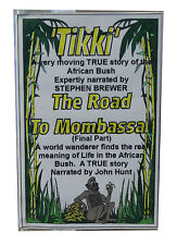 Tikki - THE ROAD TO MOMBASA - AUDIOLIBRO - libri su nastro