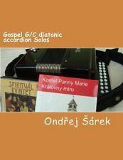 Gospel G/C Diatonic Accordion Solos by Ondrej Sarek (2013, Paperback)