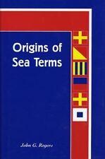 Origins of Sea Terms Vol. 11 by John G. Rogers (1984, Paperback)