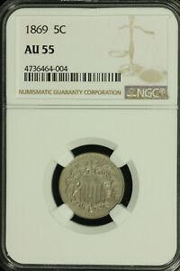 Shield Nickel. 1869 NGC AU 55. Lot # 4736464-004