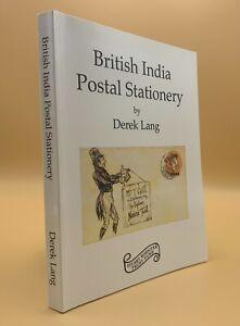 British India Postal Stationery by Derek Lang 1998 Postage History