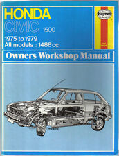 Honda Civic 1500 1975-1979 all models 1488cc Haynes Owners Workshop Manual
