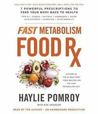 Fast Metabolism Food RX: 7 Powerful Prescriptions... by H. Pomroy NEW Audio CD