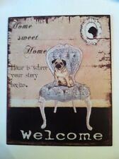 """BLECHSCHILD*METALLSCHILD*Mops*Hund """"Welcome"""" Home sweet Home 20 x 25 cm"""