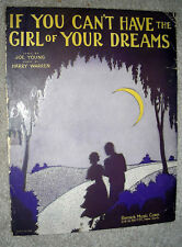1930 IF YOU CAN'T HAVE THE GIRL OF YOUR DREAMS Sheet Music by Warren, Young