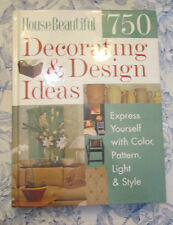 House Beautiful 750 Decorating and Design Ideas : Express Yourself with Color...
