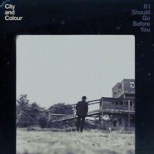 CITY AND COLOUR - IF I SHOULD GO BEFORE YOU GO  CD NEU