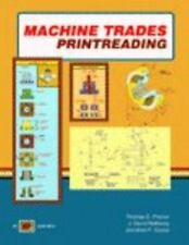 Machine Trades Printreading by Jonathan F. Gosse, Thomas E. Proctor and J....