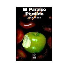El Paraiso Perdido by John Milton (1999, Paperback)
