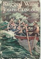 Rugged Water by Joseph C. Lincoln
