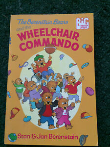 The Berenstain Bears and the Wheelchair Commando by Stan and Jan Berenstain