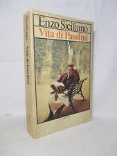 Siciliano Enzo - Vita di Pasolini - Rizzoli 1978 Prima edizione
