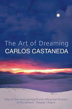 The Art of Dreaming, Carlos Castaneda, Very Good