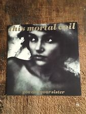 THIS MORTAL COIL - YOU AND YOUR SISTER - FRENCH PRESING,PROMOTIONAL COPY - RARE!