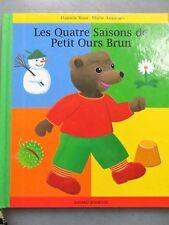 Les Quatre Saisons de Petit Ours Brun, Danièle Bour, 2001