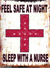 FEEL SAFE AT NIGHT SLEEP WITH A NURSE METAL SIGN 8x10in pub bar shop cafe funny