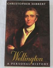 WELLINGTON A Personal History by Christopher Hibbert ISBN 0246138157 Paperback