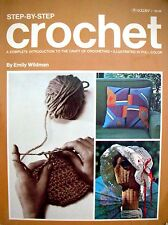 Crochet, Step by Step by Emily Wildman (Paperback, 1977-9th Printing)