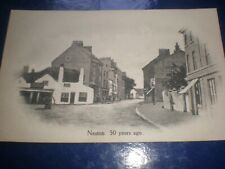 More details for old postcard neston 50 years ago c1900s