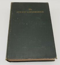 The Steam Locomotive, by Ralph Johnson 1942 with fold out drawings design book