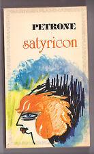 Satyricon - Petrone - Tres bon état, ayant été lu . dépot légal 1981. GF Flammar
