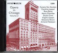 VAN GORDON - LAZZARI - RAISA - OPERA IN CHICAGO VOLUME TWO - SYMPOSIUM - SEALED