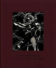 Carl Chiarenza: The Peace Warriors of Two Thousand and Three [SIGNED LTD ED]