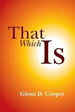 That Which Is by Glenn Cooper (2014, Paperback)