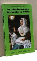 LA BIENHEUREUSE ANNA-MARIA TAIGI - A. Bessières S.J. [LIbro in lingua francese]
