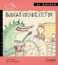 Buenas noches, Víctor (Caballo alado series–Al galope) (Spanish Editio-ExLibrary