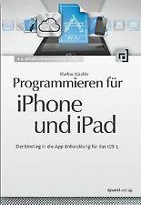 Programmieren für iPhone und iPad: Der Einstieg in die A...   Buch   Zustand gut
