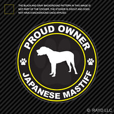 Proud Owner Japanese Mastiff Sticker Decal Self Adhesive Vinyl dog canine pet