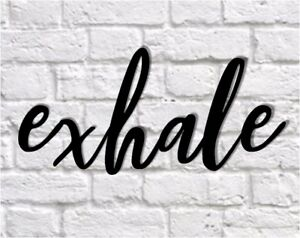 exhale metal sign,  Metal Wall Hanging exhale word sign, Calligraphy Sign