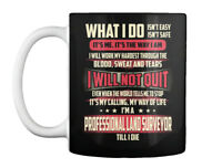 Professional Land Surveyor What I Do Gift Coffee Mug