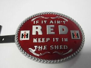 Case IH Red Belt Buckle (If It Ain't Red Keep it in the Shed)