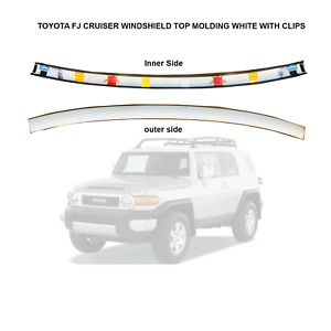 Fits 07-14 Toyota FJ Cruiser Windshield Upper Reveal Moulding Molding White Top