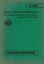Knorr-Bremse Druckluft-Bremsen Lastzüge Omnibusse Öldruck-Bremse, Anleitung 1954