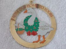 Vintage From Our Home to Yours Goose Wearing Wreath Brass Christmas Ornament