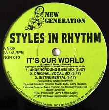"STYLES IN RHYTHM - It's Our World (12"") (NM/NM)"