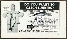 1967 Cisco Kid Tackle Boca Raton Print Ad Want to Catch Lunkers? Try Diver Lure