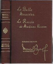 La BELLE MEUNIÈRE & Le ROSIER de Mme HUSSON Marcel PAGNOL Gaston GOOR PASTORELLY