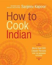 HOW TO COOK INDIAN - KAPOOR, SANJEEV - NEW HARDCOVER BOOK