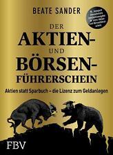 Der Aktien- und Börsenführerschein - Jubiläumsausgabe von Beate Sander (2020, Taschenbuch)