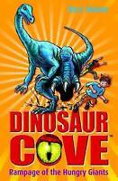 Rampage of the Hungry Giants: Dinosaur Cove 15, Stone, Rex, Very Good Book