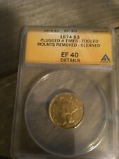 1874 $3 GOLD COIN --ANACS EF40--L@@K