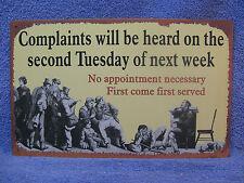 Complaints Heard Tuesday Tin Metal Sign Decor Funny Office