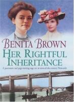Her Rightful Inheritance By Benita Brown. 9780747269878