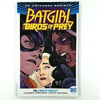 BATGIRL and the BIRDS OF PREY Vol 1: Who is Oracle (TPB, 2017) Julie Benson DC