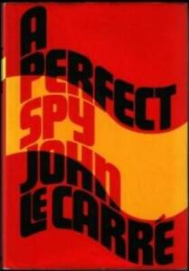 A Perfect Spy - Hardcover By Le Carre, John - GOOD
