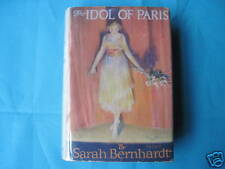 Sarah Bernhardt The Idol of Paris 1ST ED IN DJ 1922
